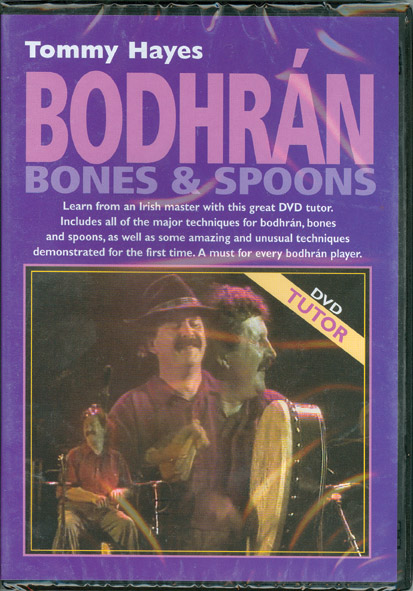 DVD Bodhrans, Bones and Spoons by Tommy Hayes