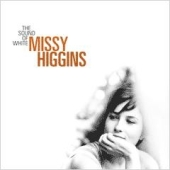 Missy Higgins Sound Of White